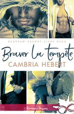 Braver la tempête  - Cambria Hebert