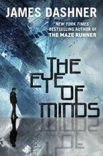Vente Livre Numérique : The Eye of Minds (The Mortality Doctrine, Book One)  - Dashner James