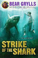 Vente Livre Numérique : Mission Survival 6: Strike of the Shark  - Bear Grylls