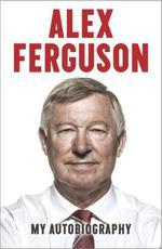 Vente Livre Numérique : ALEX FERGUSON My Autobiography  - Alex Ferguson