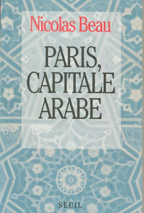 Paris, Capitale Arabe