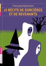 Vente EBooks : 15 récits de sorcières et revenants  - Françoise Rachmuhl