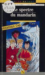 Vente EBooks : Jonathan Cap : Le Spectre du mandarin  - Jacques Jouet - François Rivière