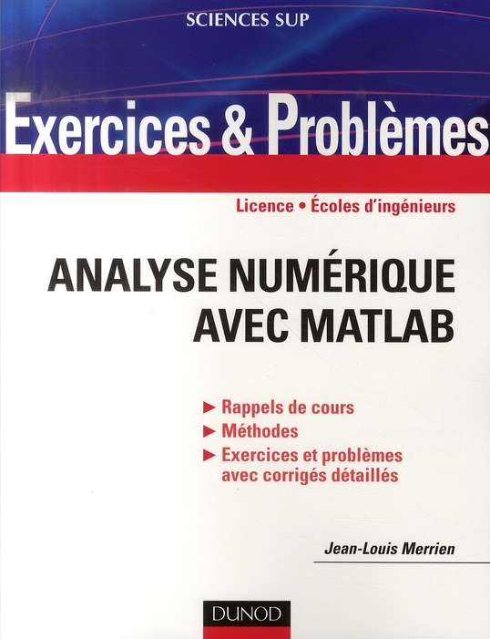 Exercices Analyse Numerique Matlab ; Licence, Ecoles D'Ingenieurs