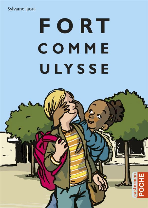 Fort Comme Ulysse