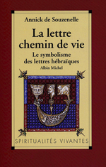 Vente EBooks : La Lettre, chemin de vie  - Annick de Souzenelle