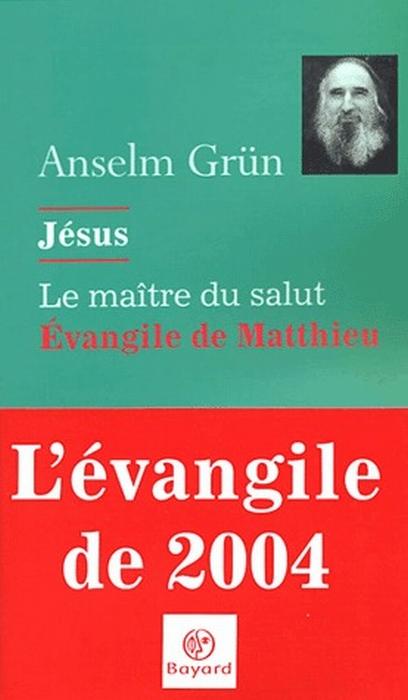 Jésus, le maître du salut ; évangile de Matthieu