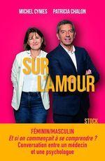 Vente EBooks : Sur l'amour  - Patricia Chalon - Michel Cymes