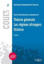 Vente Livre Numérique : Droit constitutionnel contemporain 1. Théorie générale - Régimes étrangers - Histoire  - Dominique Chagnollaud de Sabouret