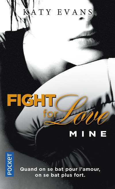 Evans Katy - FIGHT FOR LOVE - TOME 2 MINE - VOL02