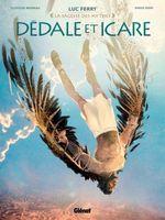 Vente Livre Numérique : Dédale et Icare  - Clotilde Bruneau - Didier Poli - Luc Ferry