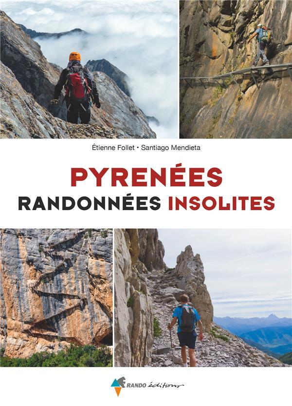 Pyrénées, randonnées insolites