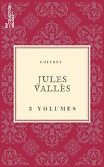 Vente EBooks : Coffret Jules Vallès  - Jules Vallès