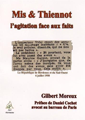 Mis & thiennot : l'agitation face aux faits...