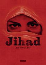 Vente Livre Numérique : Jihad  - Jean-Marc Ligny