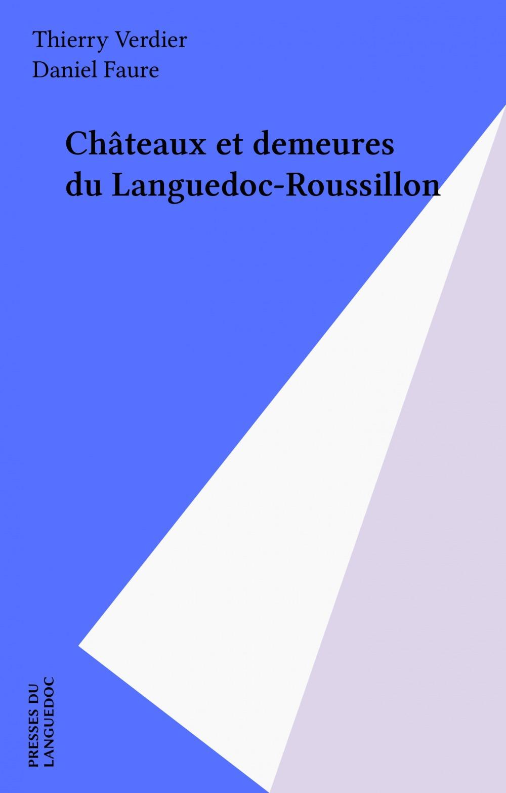 Châteaux et demeures du Languedoc-Roussillon