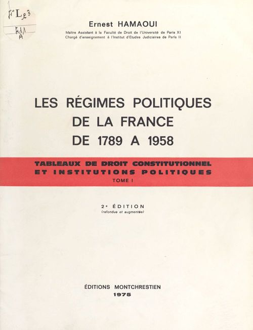 Les Régimes politiques de la France de 1789 à 1958