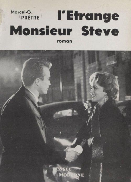 L'étrange Monsieur Stève