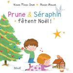 Vente Livre Numérique : Prune et Séraphin fêtent Noël  - Karine Marie Amiot - Florian Thouret