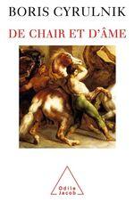 Vente Livre Numérique : De chair et d'âme  - Boris Cyrulnik