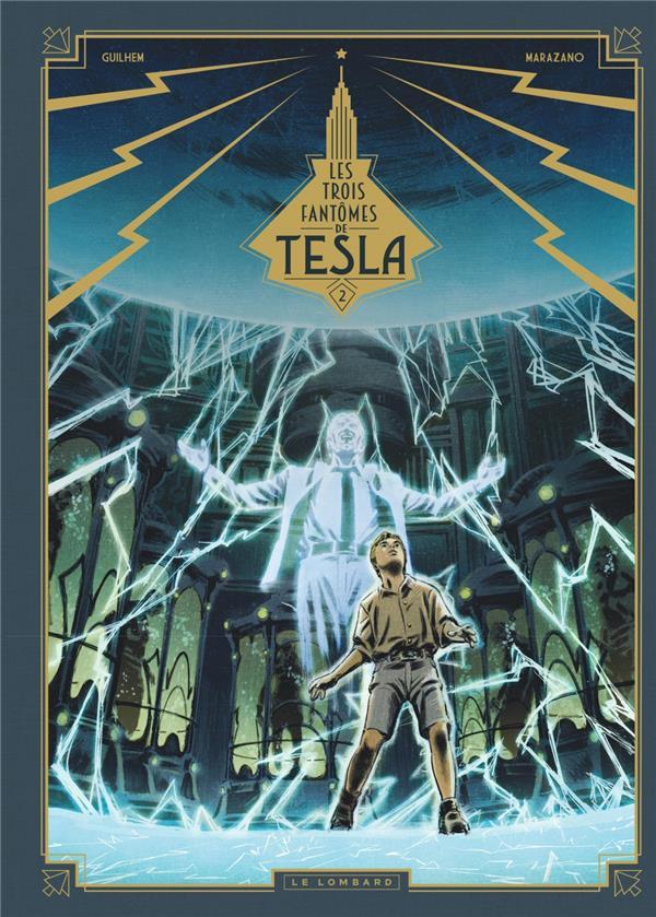 Les trois fantomes de tesla - les trois fantomes de tesla t2 - la conjuration des humains veritables