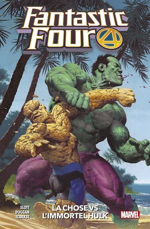 Fantastic Four T.4 ; la Chose vs l'immortel Hulk
