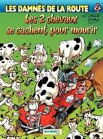 Vente Livre Numérique : Les damnés de la route - tome 3 - Les 2 chevaux se cachent pour mourir  - Hervé Richez