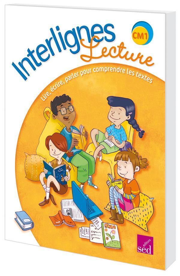 Interlignes Lecture Cm1 Livre De L Eleve Collectif Sed Grand Format Montbarbon Bourg En Bresse