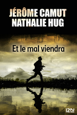 Vente EBooks : Et le mal viendra  - Jérôme CAMUT - Nathalie Hug