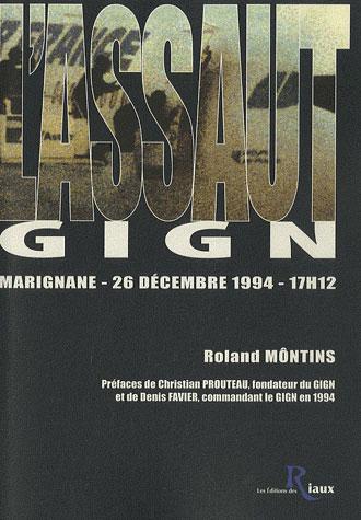 L'assaut ; GIGN ; Marignane, 26 décembre 1994, 17h12
