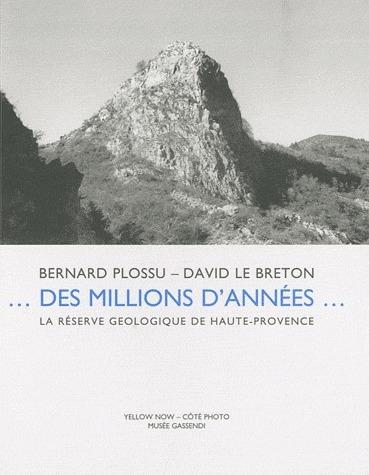 Des millions d'années... la réserve géologique de Haute-Provence