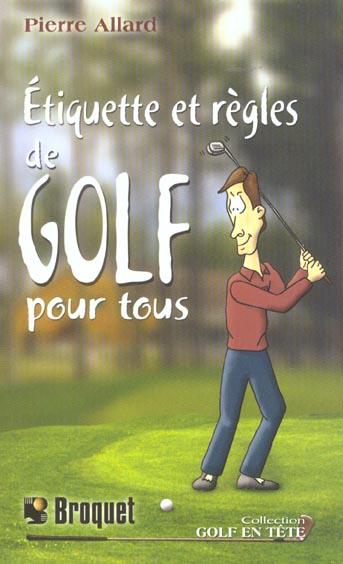 Etiquette Et Regles De Golf Pour Tous