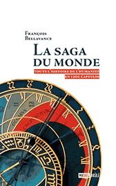 La saga du monde : toute l'histoire de l'humanité en plus de 1300 vers