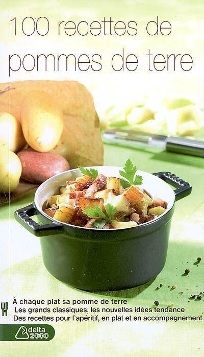 100 recettes de pommes de terre