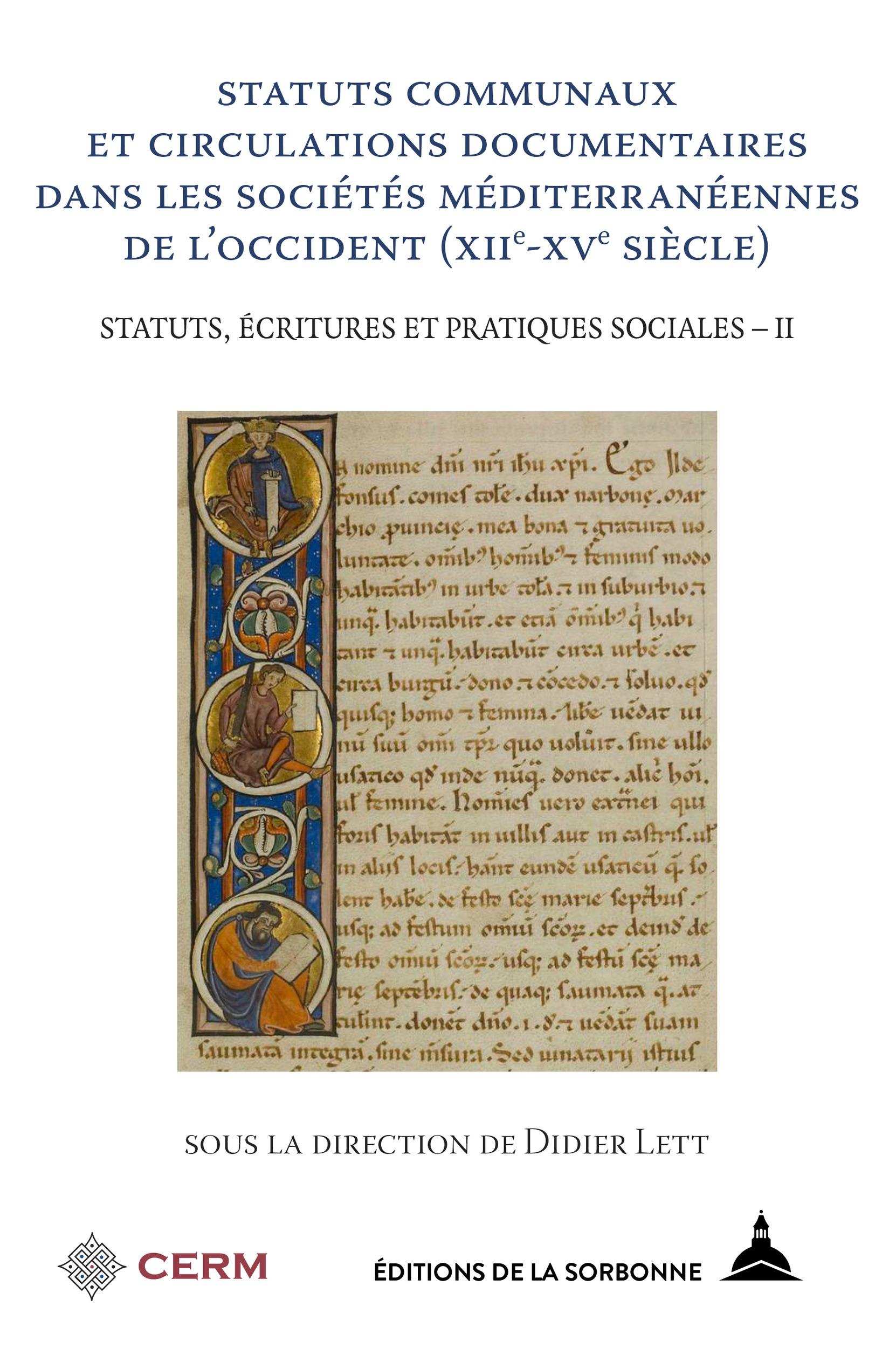 Statuts communaux et circulations documentaires dans les sociétés méditerranéenn de l'Occident (XIIe-XVe siècle) t.2