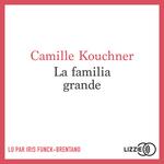 Vente AudioBook : La familia grande  - Camille Kouchner
