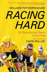 Vente Livre Numérique : Racing Hard  - William Fotheringham