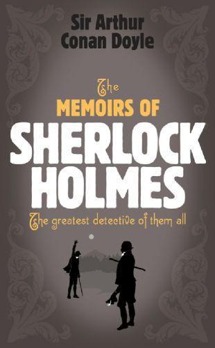 Sherlock Holmes: The Memoirs of Sherlock Holmes (Sherlock Complete Set