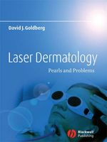 Laser Dermatology  - David J. Goldberg