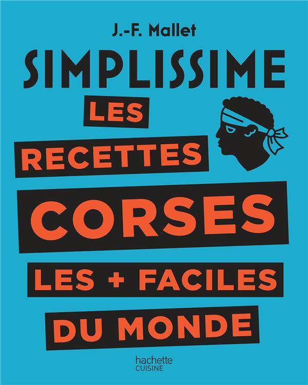 SIMPLISSIME  -  LES RECETTES CORSES LES + FACILES DU MONDE