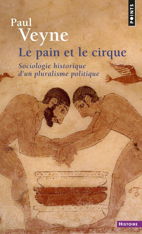 Le pain et le cirque. sociologie historique d'un pluralisme politique