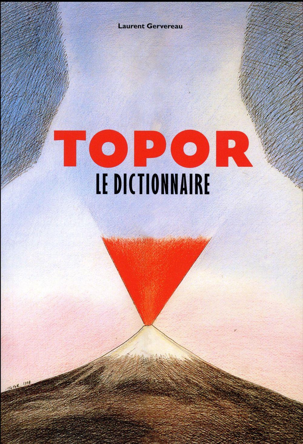 Topor, le dictionnaire