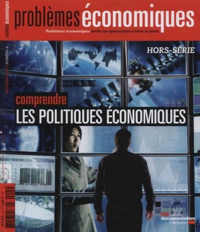 Problemes economiques t.4; comprendre les politiques economiques