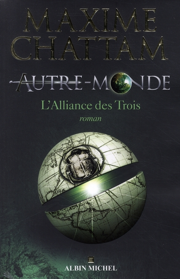 Autre-Monde T.1 ; l'alliance des trois
