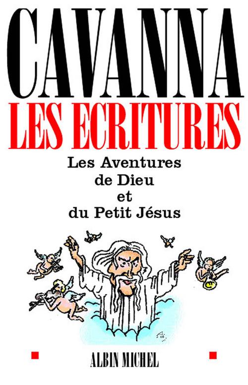 les ecritures - les aventures de dieu et du petit jesus