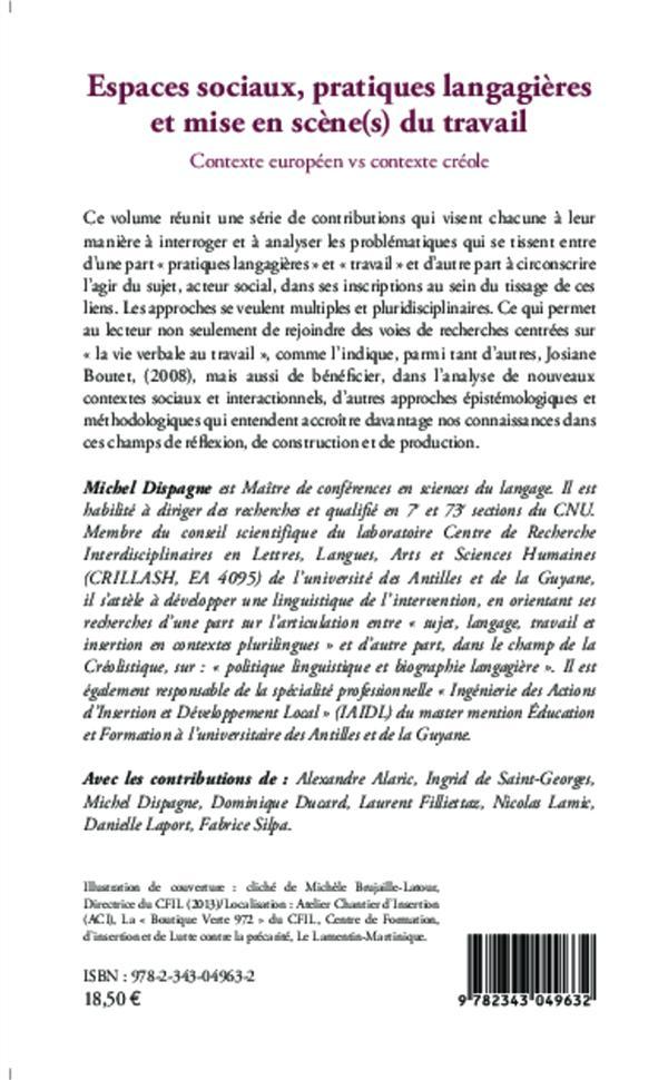 Espaces sociaux, pratiques langagières et mise en scène(s) du travail ; contexte européen vs contexte créole
