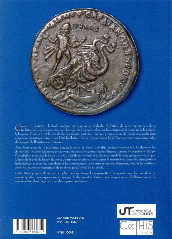Lydie, terre d'empire(s) ; études de numismatique et d'histoire (228 av. J.-C.-268 ap. J.-C.)