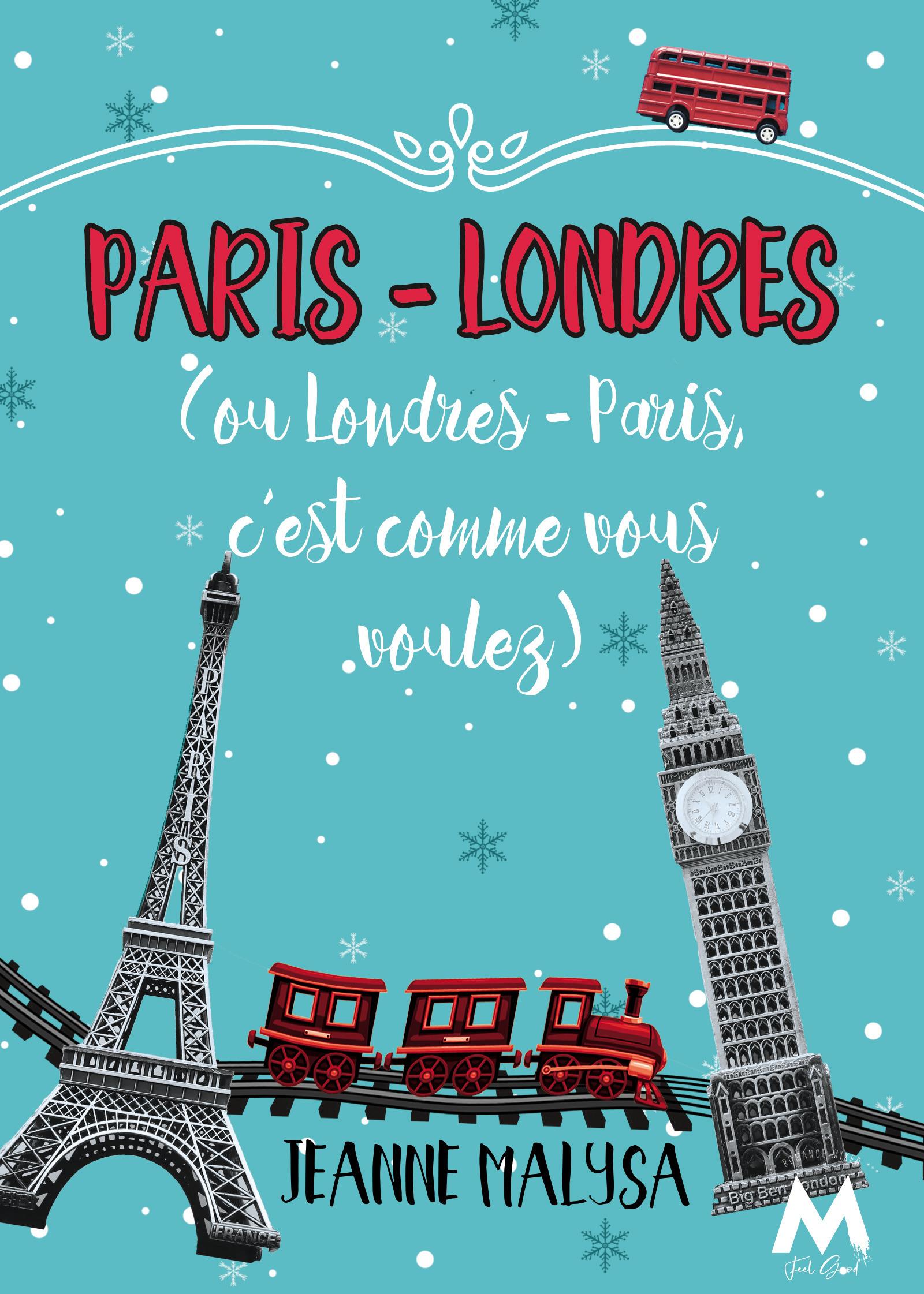 Paris-Londres ; (ou Londres-Paris, c'est comme vous voulez)