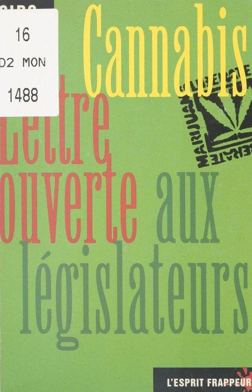 Cannabis, lettre ouverte aux législateurs