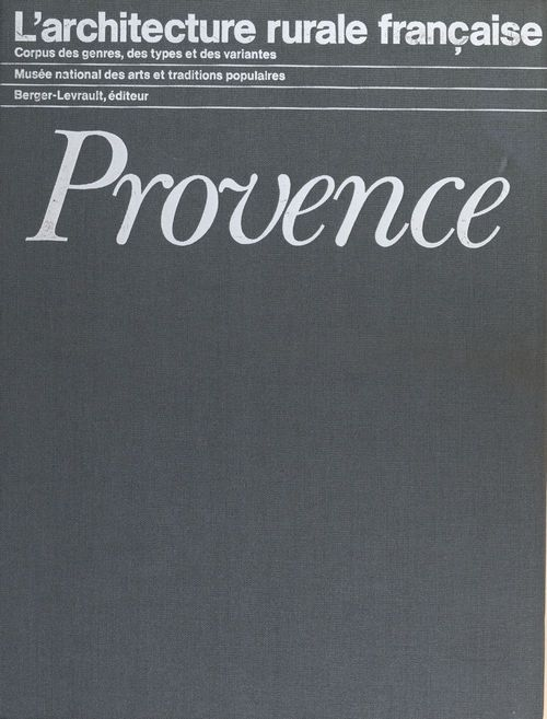 Provence  - Christian BROMBERGER  - Jacques Lacroix  - Henri Raulin